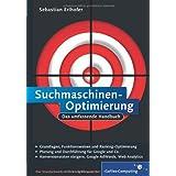 """Suchmaschinen-Optimierung: Das umfassende Handbuch (Galileo Computing)von """"Sebastian Erlhofer"""""""