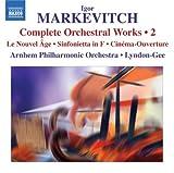 echange, troc  - Igor Markevitch : Intégrale des oeuvres orchestrales - Vol.2