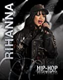 Rihanna (Hip-Hop Biographies)