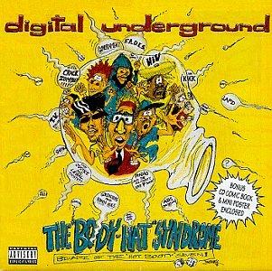 DIGITAL UNDERGROUND - The Body-Hat Syndrome - Zortam Music