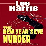 The New Year's Eve Murder: A Christine Bennett Mystery, Book 9 | Lee Harris