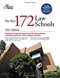 The Best 172 Law Schools, 2011 Edition (Graduate School Admissions Guides)