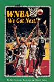 img - for Wnba: We Got Next (All Aboard Reading) book / textbook / text book