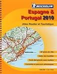 Espagne & Portugal : Atlas routier et...