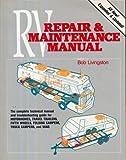 Trailer Life's RV Repair and Maintenance Manual