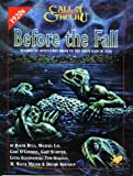 Before the Fall: Innsmouth Adventures Prior to the Great Raid of 1928(Dula/Lay/O'Connell/Sumpter/Szachnowski)