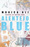Alentejo Blue (0385604874) by Monica Ali