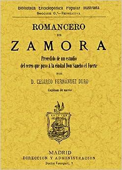 Romancero de Zamora (precedido de un estudio del cerco que puso a la