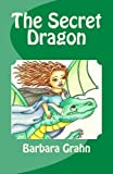 img - for The Secret Dragon book / textbook / text book