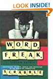 Word Freak: A Journey into the Eccentric World of the Most Obsessive Board Game Ever Invented