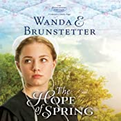 The Hope of Spring: The Discovery - A Lancaster County Saga | Wanda E. Brunstetter