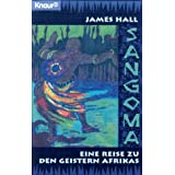 Sangoma. Eine Reise zu den Geistern Afrikasvon &#34;James Hall&#34;