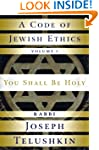 A Code of Jewish Ethics: Volume 1: Yo...
