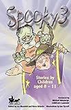 Spooky 3 (Story Catcher S.) (v. 3)