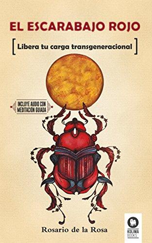 el-escarabajo-rojo-libera-tu-carga-transgeneracional