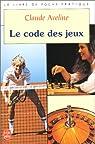 Le code des jeux