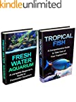 Tropical Fish & Freshwater Aquarium B...