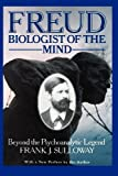 img - for Freud, Biologist of the Mind: Beyond the Psychoanalytic Legend by Sulloway, Frank (1992) Paperback book / textbook / text book
