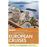 Fodor's The Complete Guide to European Cruises (Travel Guide)