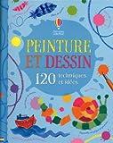 echange, troc Fiona Watt, Renée Chaspoul, Nick Stellmacher - Peinture et dessin : 120 techniques et idées