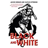 "Black and Whitevon ""Jackie Kessler"""