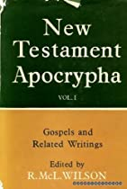New Testament Apocrypha vol 1: Gospels and Related Writings