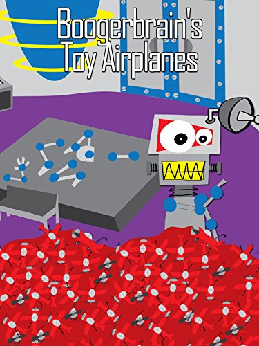 Boogerbrain's Toy Airplanes