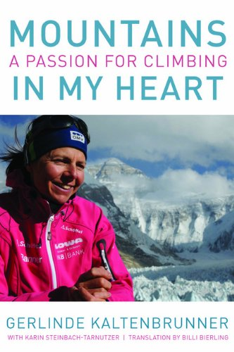 Mountains in My Heart: A Passion for Climbing