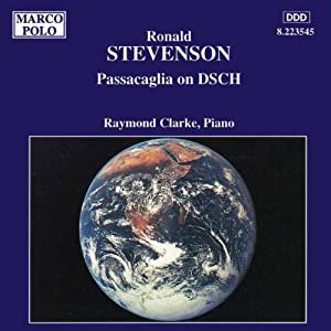 Ronald Stevenson - Passaglia on Dsch