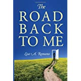 The Road Back to Me: Healing and Recovering From Co-dependency, Addiction, Enabling, and Low Self Esteem. ~ Lisa A Romano