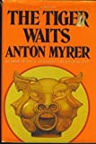 The Tiger Waits (0393086720) by Myrer, Anton