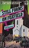 Still Forms on Foxfield (0345287622) by Joan Slonczewski