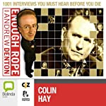 Enough Rope with Andrew Denton: Colin Hay | Andrew Denton