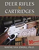 img - for Deer Rifles and Cartridges book / textbook / text book
