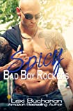 Spicy (Bad Boy Rockers Book 2)