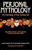 img - for Personal Mythology: The Psychology of Your Evolving Self book / textbook / text book
