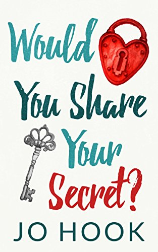 Book: Would You Share Your Secret? by Jo Hook