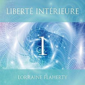 Liberté intérieure 1 | Livre audio