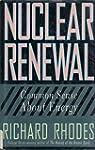 Nuclear Renewal: Common Sense About E...