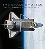 The Space Shuttle: Celebrating Thirty Years of NASA s First Space Plane