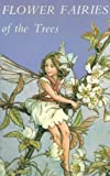 Flower Fairies of the Trees (0216898684) by Cicely Mary Barker