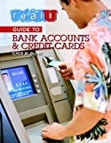 img - for Real U Guide to Bank Accounts and Credit Cards by Glink, Ilyce R. [Real U Guides,2004] [Paperback] book / textbook / text book