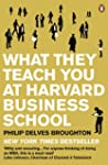 What They Teach You at Harvard Busine...