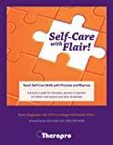 img - for Self-Care with Flair!: Teach Self-Care Skills with Pictures and Rhymes book / textbook / text book