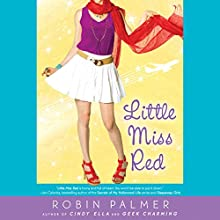 Little Miss Red Audiobook by Robin Palmer Narrated by Jessica Almasy