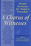 A Chorus of Witnesses
