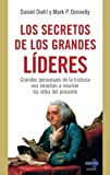 img - for SECRETOS DE LOS GRANDES L DERES. Grandes personajes de la historia nos ense an a resolver los retos del presente book / textbook / text book