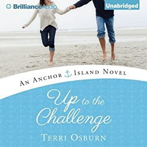 Up to the Challenge: An Anchor Island Novel, Book 2 | [Terri Osburn]