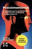 img - for Posicionamiento: El Concepto que ha Revolucionado la Comunicacion Publicitaria y la Mercadotecnia (Spanish Edition) book / textbook / text book
