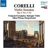 Corelli: Violin Sonatas Nos. 7-12, Op. 5
